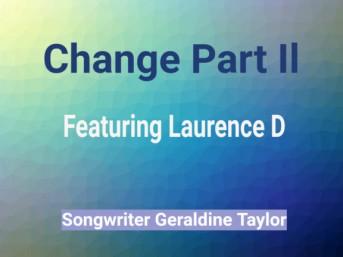 Change Part II