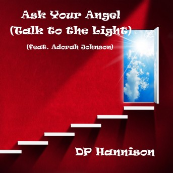 Ask Your Angel (Talk to the Light)