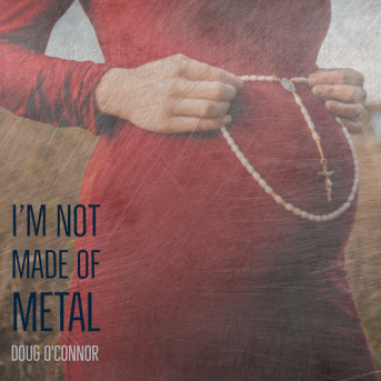 I'm Not Made of Metal