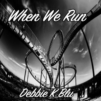 When We Run